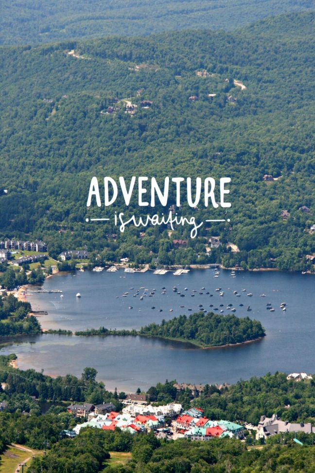 tremblant adventure is waiting