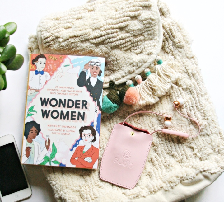 Wonder Women: 25 Innovators, Inventors, and Trailblazers Who Changed History by Sam Maggs + Win a copy!