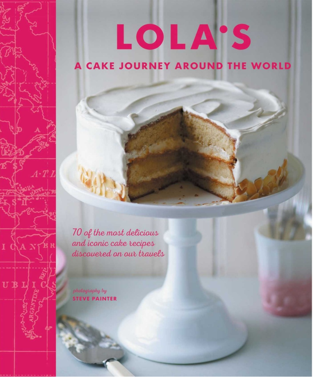 Lola's A Cake Journey Around the World cover