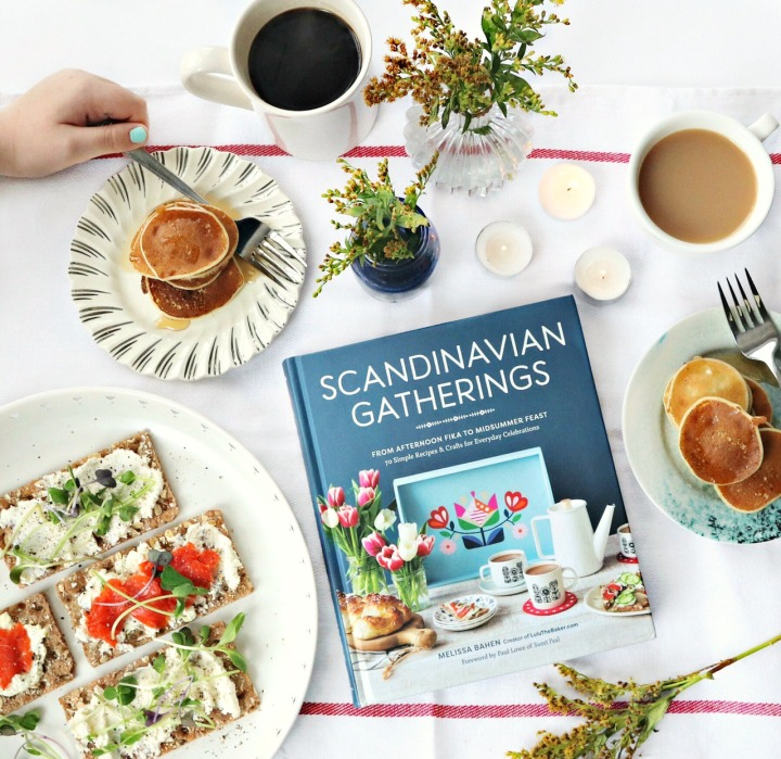 Scandinavian Gatherings: From Afternoon Fika to Midsummer Feast — 70 Simple Recipes & Crafts for Everyday Celebrations