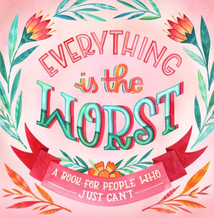 Everything is the Worst (cover)