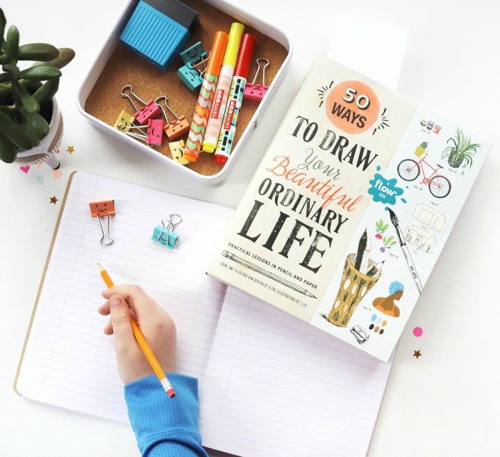 50 Ways To Draw Your Beautiful, Ordinary Life: Practical Lessons In Pencil And Paper + Win acopy!