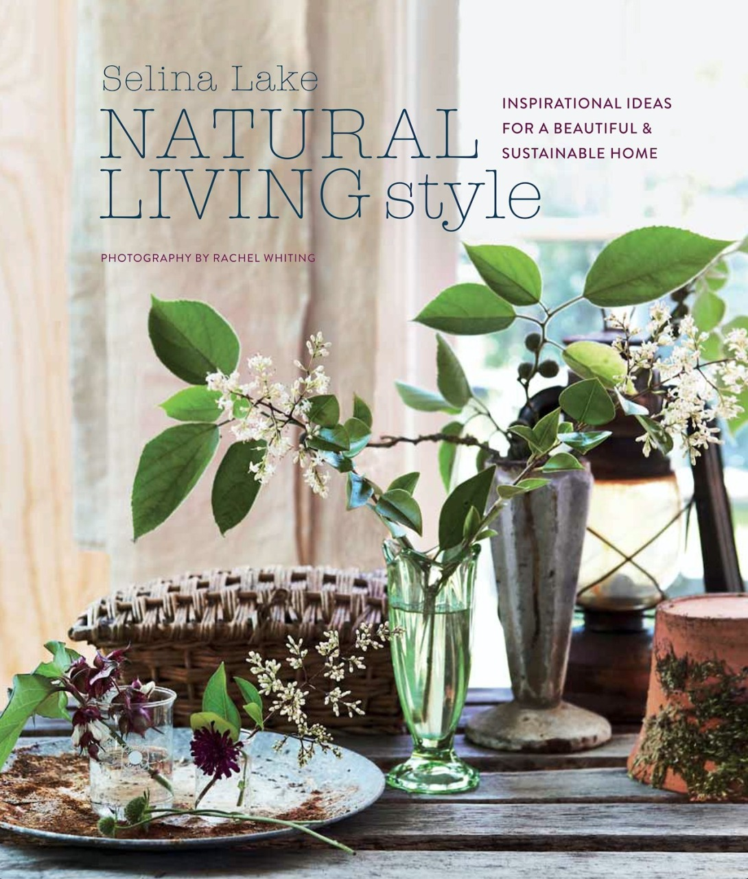 Natural Living Style by Selina Lake cover