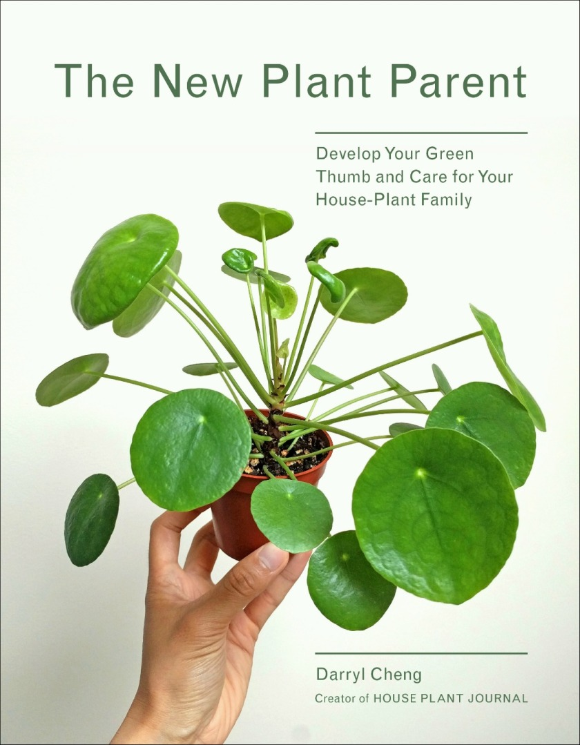 The New Plant Parent by Darryl Cheng